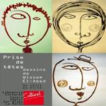 Vernissage de l'exposition 'Prise de têtes' dessins de Wissem El-Abed