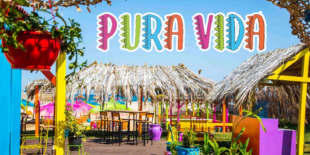 PURA VIDA, le beach le plus coloré de Hammamet réouvre ses portes