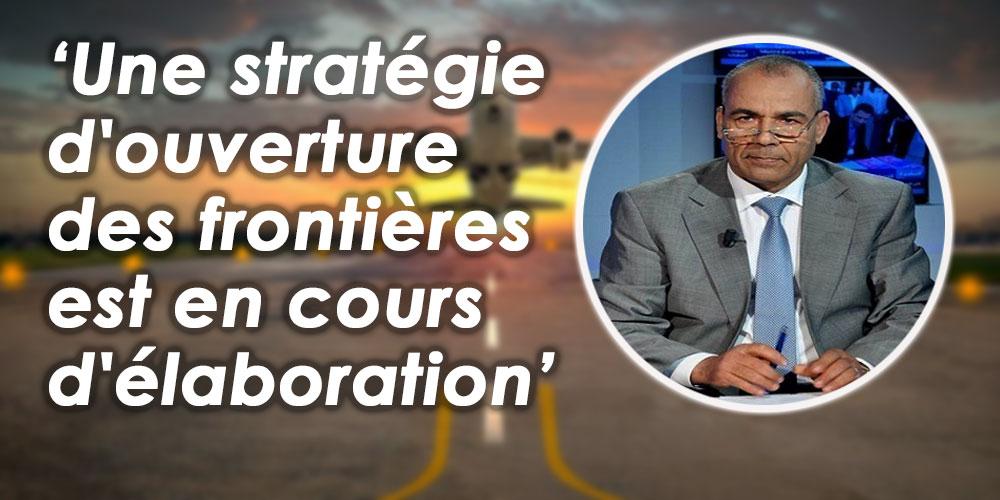 Une stratégie d'ouverture des frontières est en cours d'élaboration, selon Mohamed RABHI