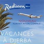 Partez aux Hôtels Radisson Blu Djerba avec un forfait avion compris