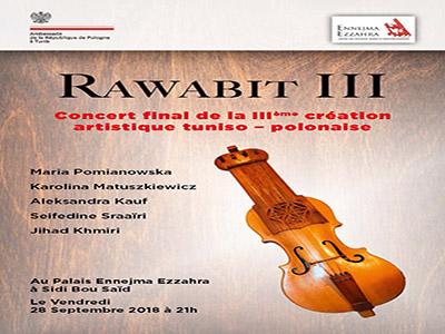 Concert  Rawabit III le 28 septembre au Palais Ennejma Ezzahra