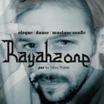 'Rayahzone', spectacle de danse et de musique soufie le 19 février à Mad'Art Carthage