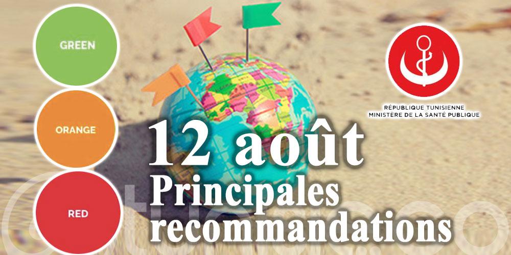 Principales recommandations aux voyageurs - 12 août