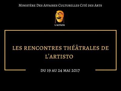 Les Rencontres Théâtrales de L'Artisto du 19 au 24 Mai