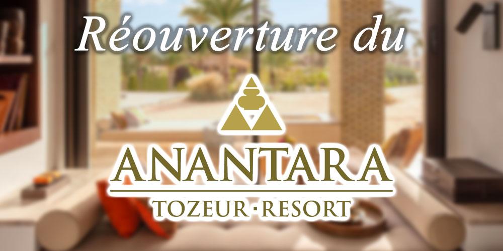 Réouveture du Anantara Tozeur Resort