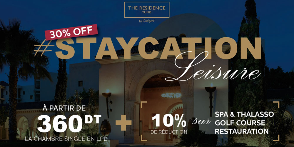 The Residence Tunis revient avec une nouvelle offre STAYCATION Leisure