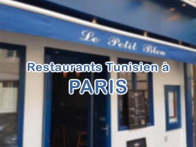 En photos : 6 Adresses de Restaurants Tunisiens à Paris