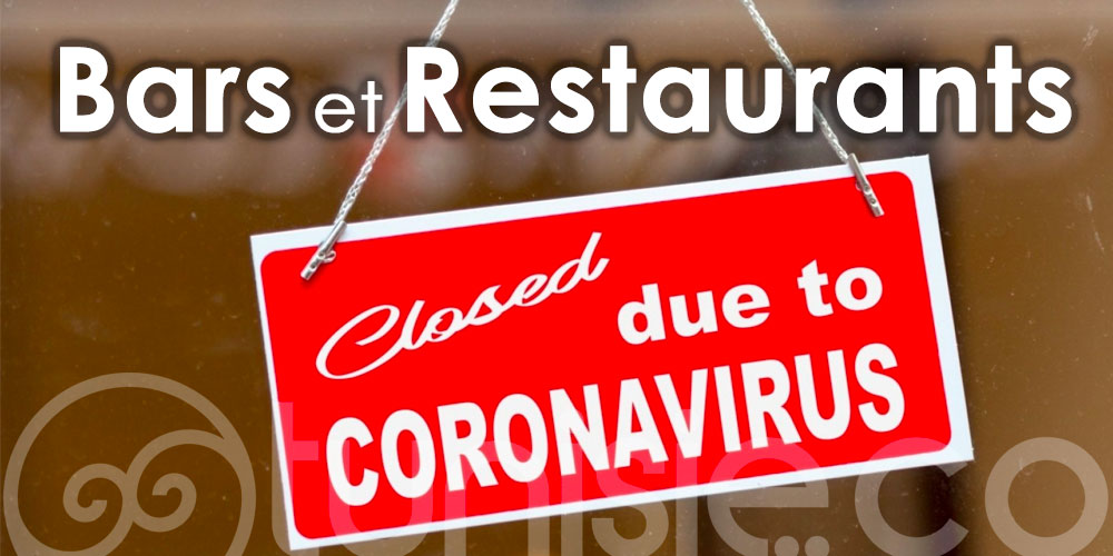 Les Restaurants touristiques et les Bars sommés de fermer à 16h