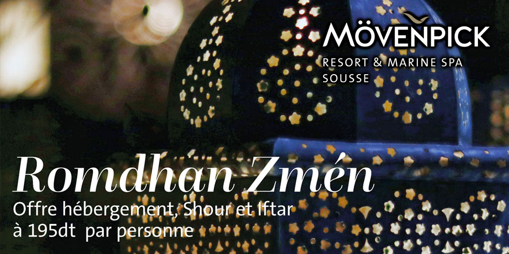 Offre 'Romadhan Zmen' au Mövenpick Resort & Marine Spa Sousse