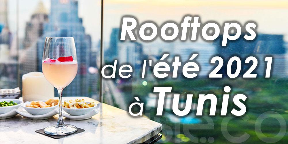 Les rooftops de l'été 2021 à Tunis