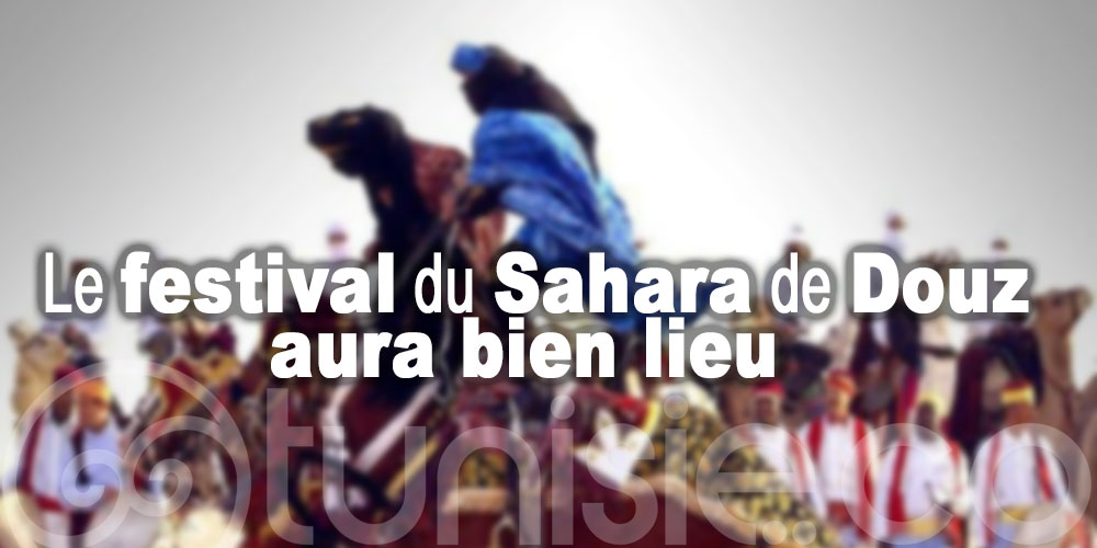 Le festival international du Sahara de Douz aura bien lieu