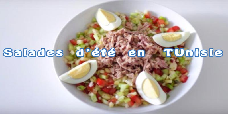 6 Salades convoitées par le Tunisien pendant l'été