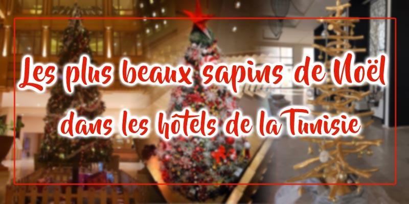 En photos : Les plus beaux sapins de Noël dans les hôtels de la Tunisie