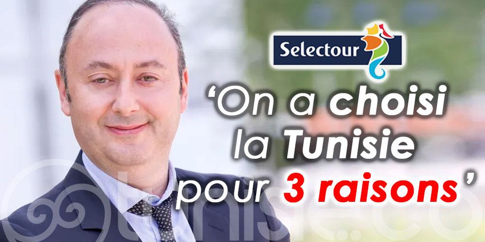 Selectour : On a choisi la Tunisie pour trois raisons !