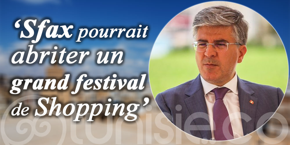 Toumi: Sfax a aussi son potentiel touristique