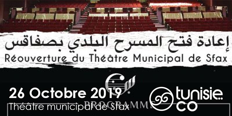 Programme du réouverture du Théâtre Municipal de Sfax