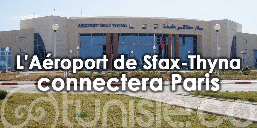 L'Aéroport de Sfax-Thyna connectera Paris à partir de cette date