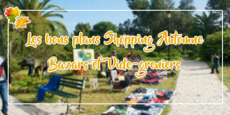 Bazars et Vide-greniers : Les bons plans shopping de l'automne