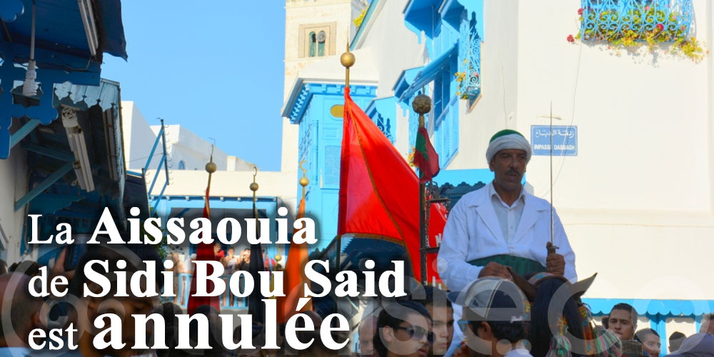Prévu le 9 août, la Aissaouia de Sidi Bou Said est reportée