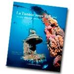 Parution du livre : La Tunisie sous-marine