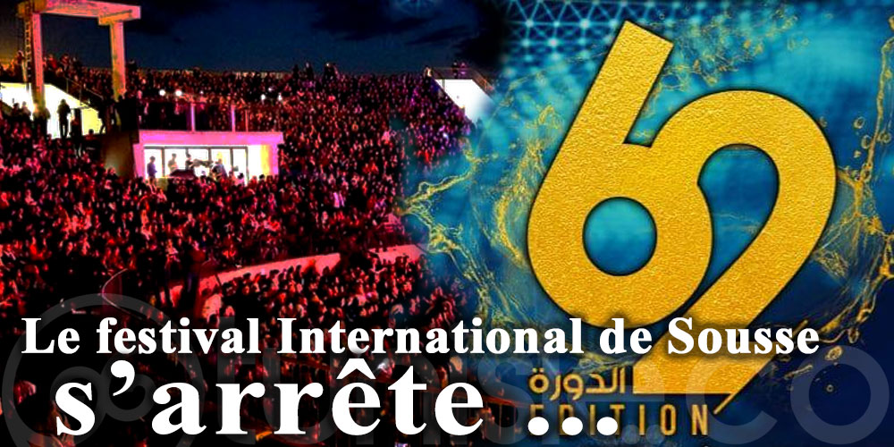 Le festival International de Sousse s'arrête ...
