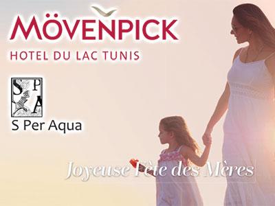 La fête des mères, c'est tout l'été au Mövenpick Hotel du Lac Tunis