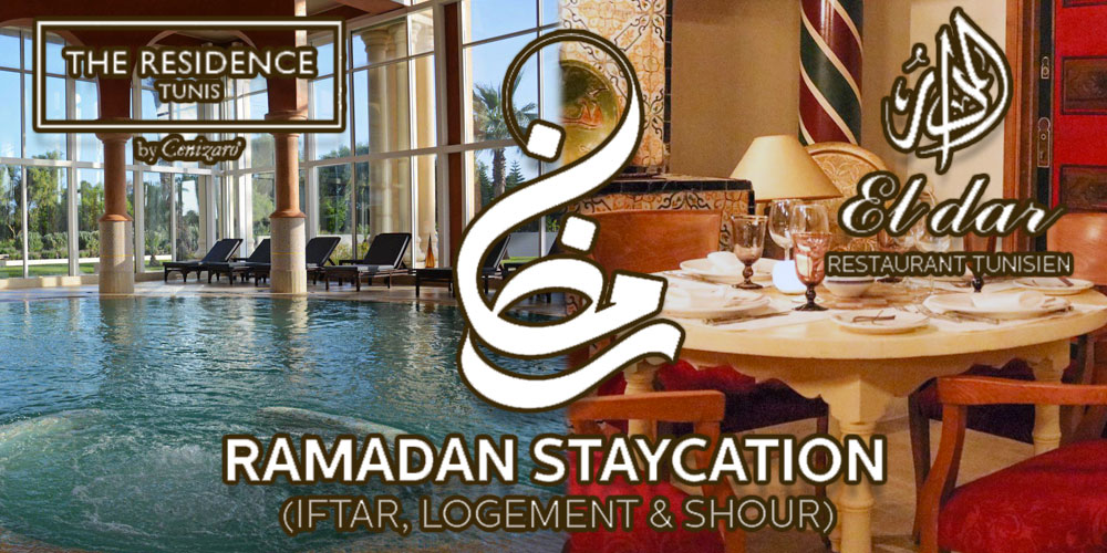 Staycation Ramadan à The Residence Tunis
