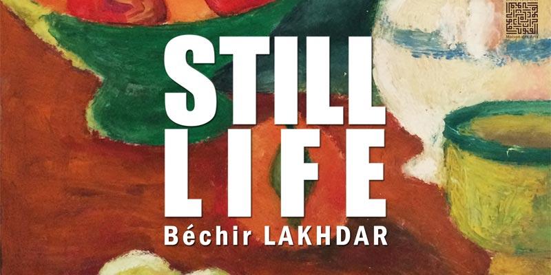 L'expo Still Life de Béchir Lakhdar ce 25 novembre à la Maison des Arts du Belvédère