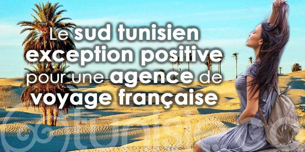 Le sud tunisien, seule exception positive pour une agence de voyage française