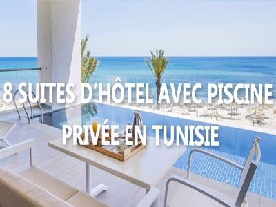 8 Suites D Hotel Avec Piscine Privee En Tunisie