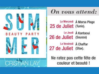 Cristian Lay organise en Tunisie le 1er Summer Beach Beauty Party
