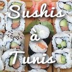 Envie d'une soirée Sushis ? Découvrez les 5 meilleurs bars à Sushis à Tunis by Tunisie.co