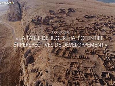 En vidéo : La table de Jugurtha : Potentiel et perspectives de développement ce 20 octobre 2018