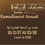 Ramadhaniet Annadi au club culturel Taher Haddad à partir du samedi 13 juillet