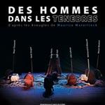 Théâtre: Des hommes dans les ténèbres, le 23 février au Théâtre municipal de Sousse