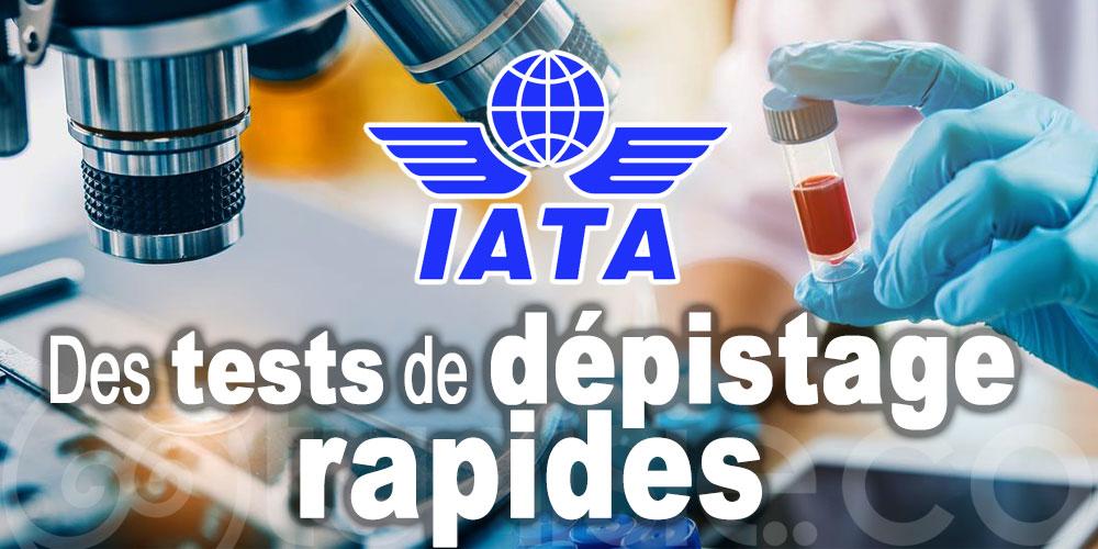 L'IATA propose les tests de dépistage rapides de tous les passagers