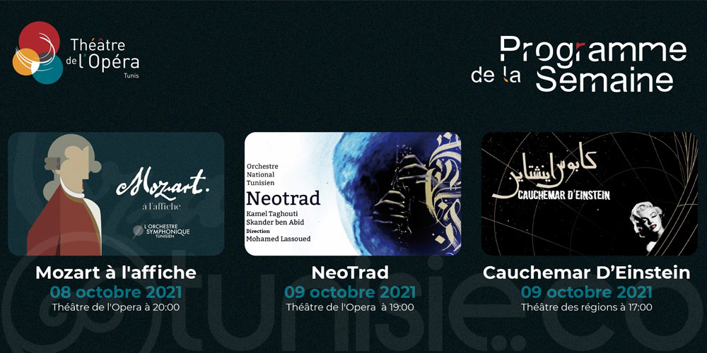 Découvrez le programme de cette semaine au Théâtre de l'Opéra de Tunis
