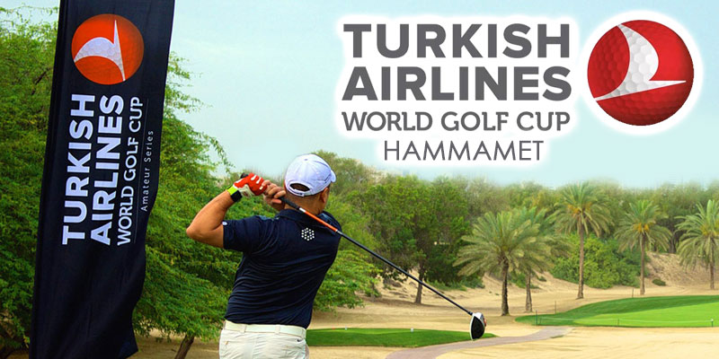 Le tournoi de la Turkish Airlines World Golf Cup arrive à Hammamet