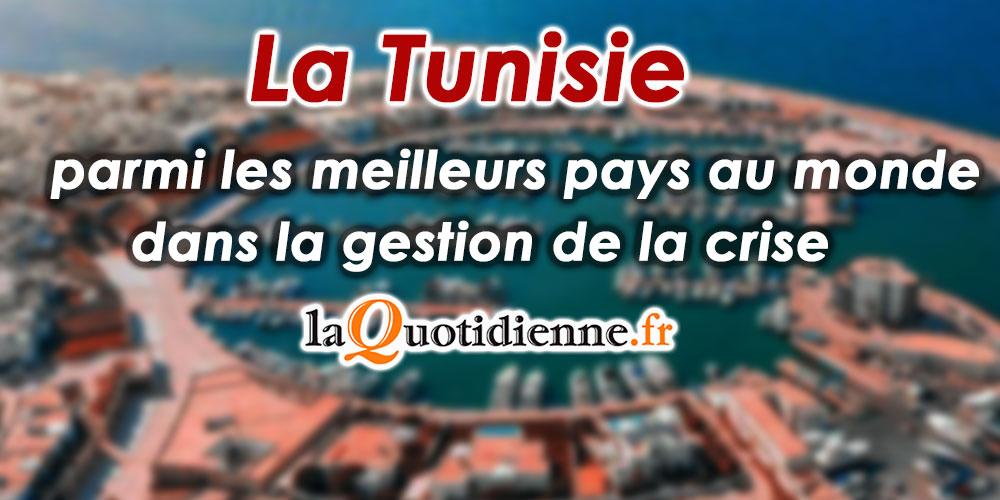 La Tunisie parmi les meilleurs pays au monde dans la gestion de la crise