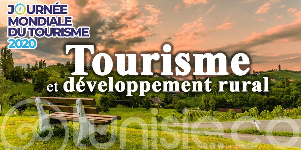 La journée mondiale du tourisme 2020 aura pour thème le développement rural