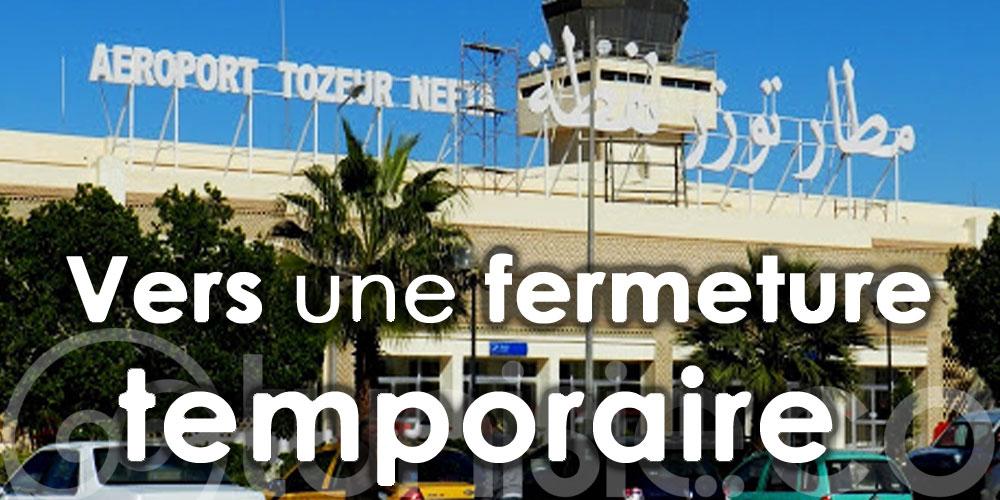Vers une fermeture temporaire de l'aéroport Tozeur-Nefta