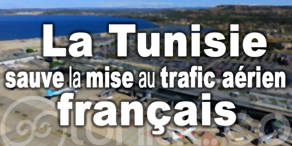La Tunisie sauve la mise au trafic aérien français