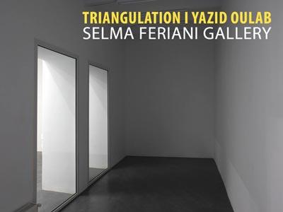 Exposition Triangulation de Yazid Oulab le dimanche 8 à Selma Feriani Gallery