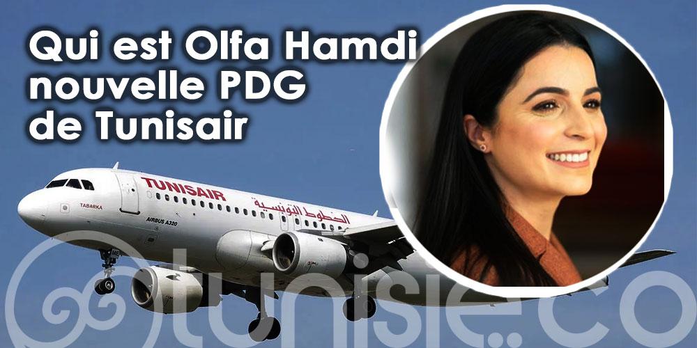 Qui est Olfa Hamdi nouvelle PDG de Tunisair
