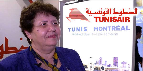 Sarra Rejeb : Tunisair prépare le Tunis - Montréal et bien au delà