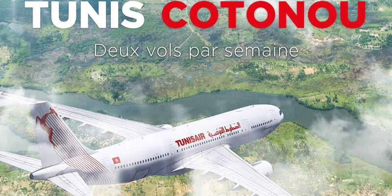 TUNISAIR opère son 1er vol Tunis-Cotonou le 13 décembre