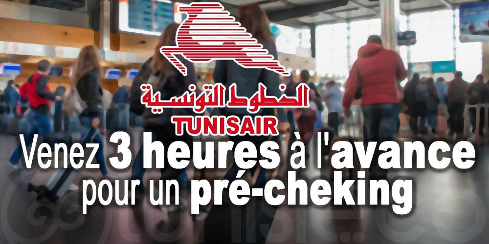 Tunisair : Venez 3 heures à l'avance pour un pré-cheking
