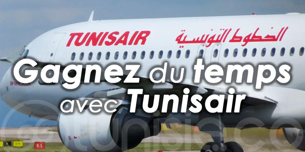 Conseil Voyage : Gagnez du temps avec Tunisair !