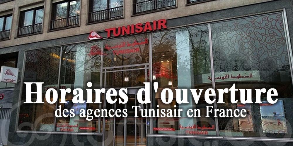 Horaires d'ouverture des agences Tunisair en France