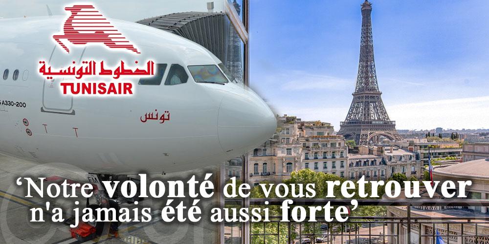 Tunisair France: Notre volonté de vous retrouver n'a jamais été aussi forte